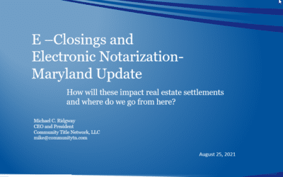 E-Closing and Electronic Notarization – Maryland Update